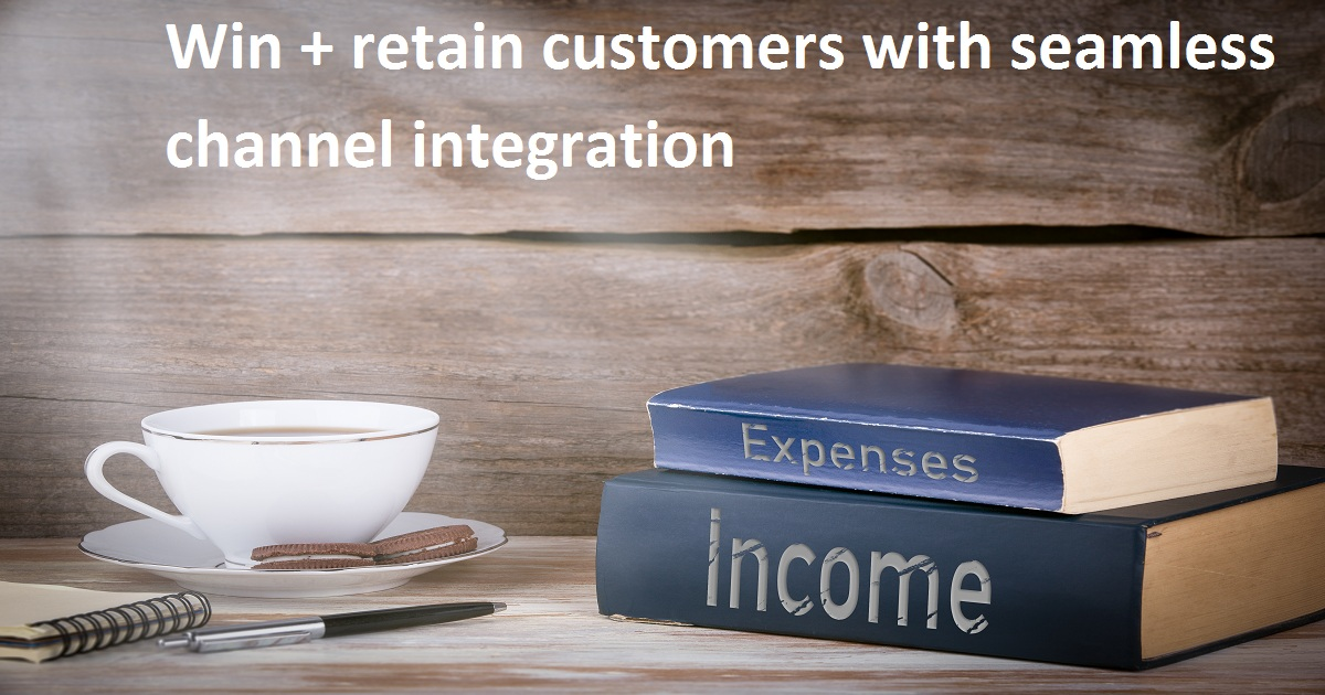 Win + retain customers with seamless channel integration