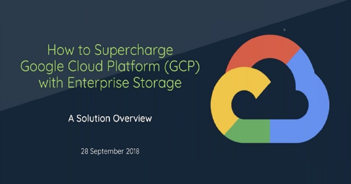How to Move Your Enterprise Storage Workloads to Google Cloud Platform