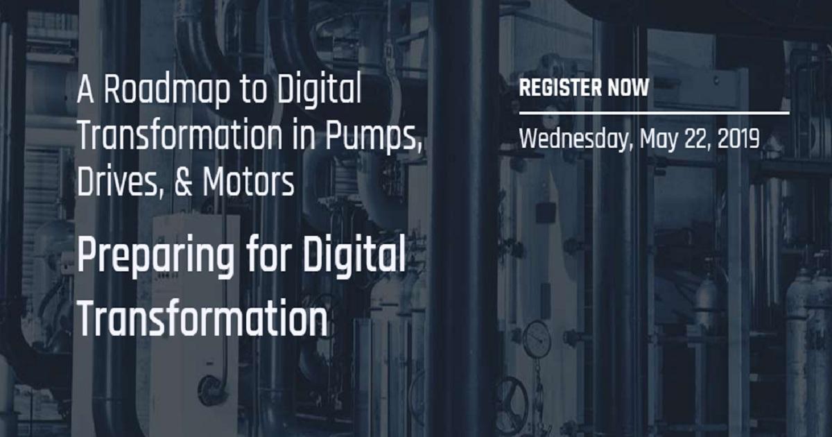 A Roadmap to Digital Transformation in Pumps, Drives, & Motors