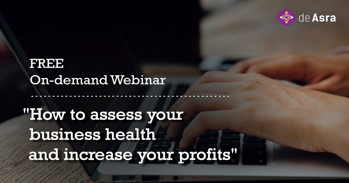 How to assess your business health and increase your profits