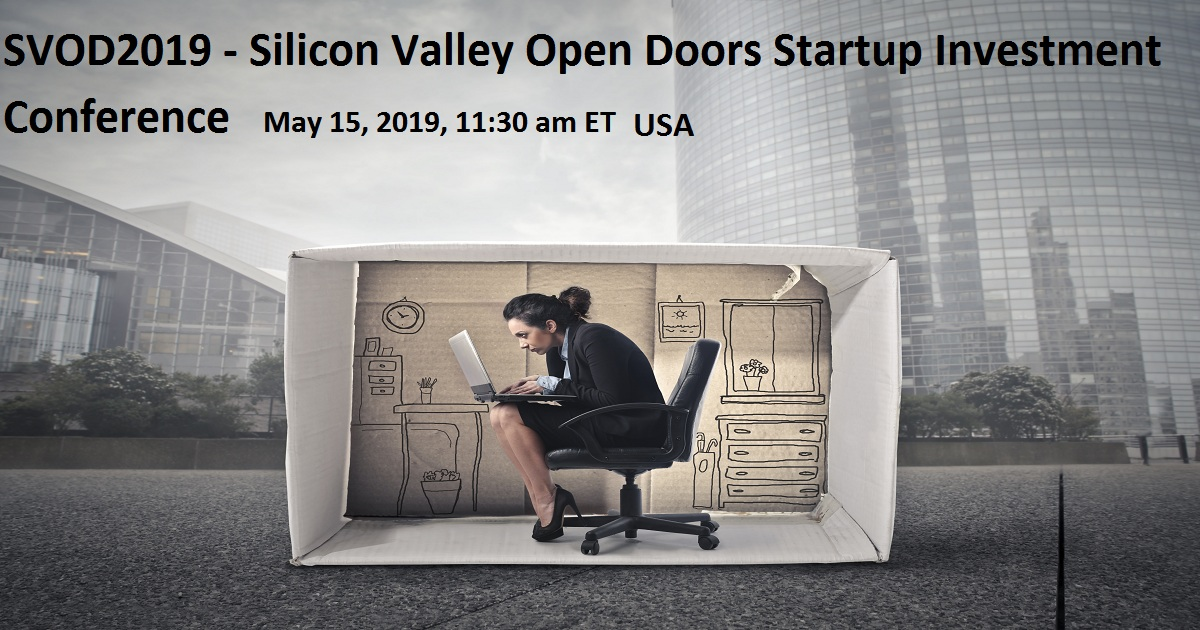 SVOD2019 - Silicon Valley Open Doors Startup Investment Conference
