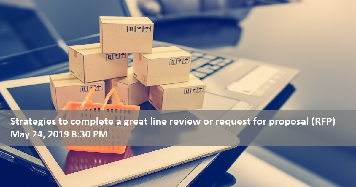 Strategies to complete a great line review or request for proposal (RFP)