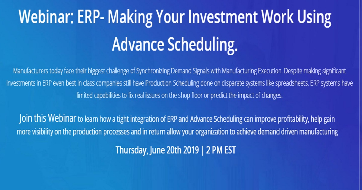 ERP- Making Your Investment Work Using Advance Scheduling