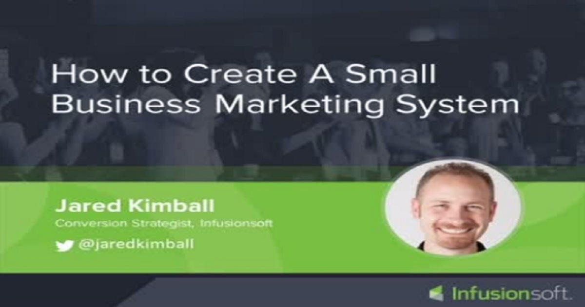 How to Build a Small Business Marketing System
