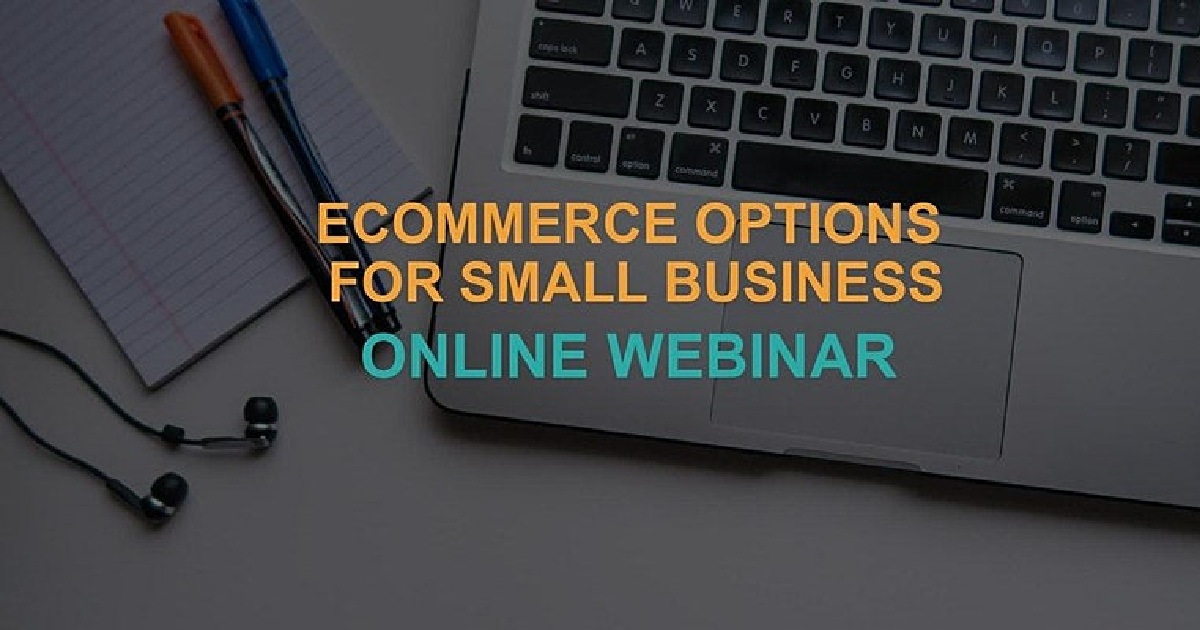Ecommerce Options for Small Business.