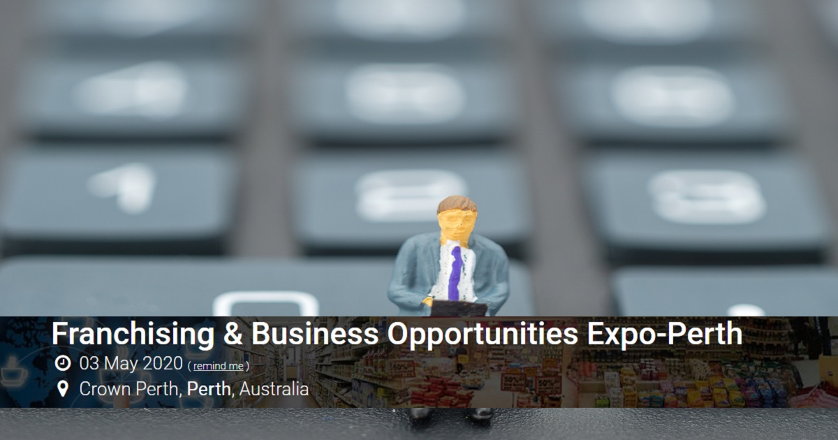 Franchising & Business Opportunities Expo-Perth