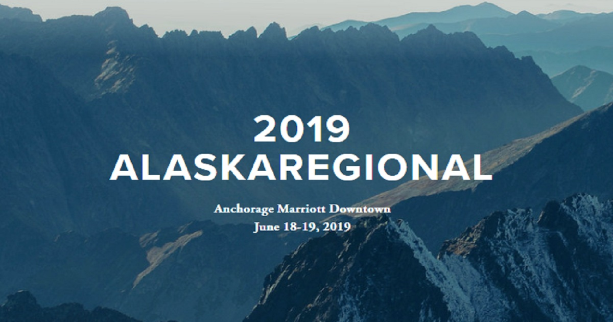 The 2019 Alaska Regional Conference