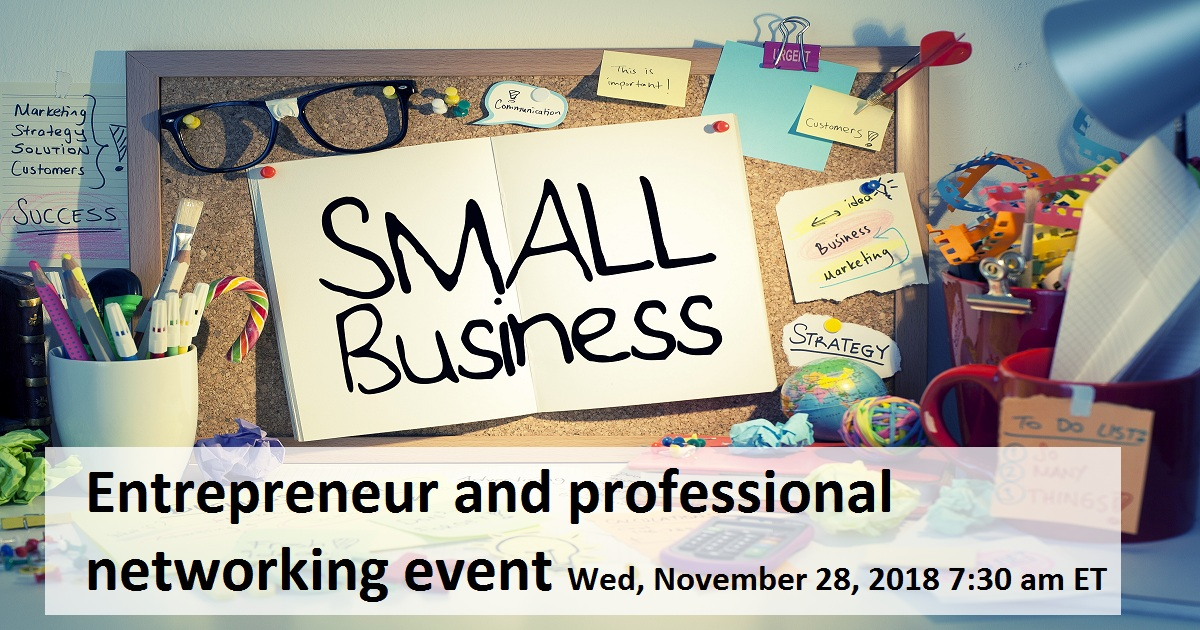 Entrepreneur And Professional Networking Event November 28 2018 Usa United States Of America