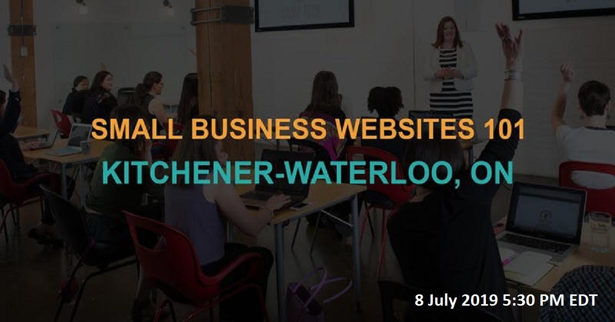 Small Business Websites 101: Kitchener-Waterloo workshop