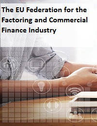 The EU Federation for the Factoring and Commercial Finance Industry
