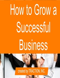 HOW TO GROW A SUCCESSFUL BUSINESS