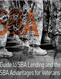 Guide to SBA Lending and the SBA Advantages for Veterans