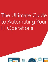 The Ultimate Guide to Automating Your IT Operations