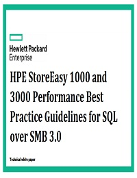 HPE StoreEasy 1000 and 3000 Performance Best Practice Guidelines for SQL over SMB 3.0