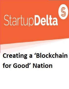 Creating a 'Blockchain for Good' Nation