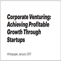 Corporate Venturing: Achieving Profitable Growth Through Startups