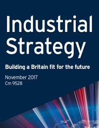 Industrial Strategy: building a Britain fit for the future