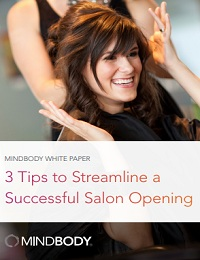3 Tips to Streamline a Successful Salon Opening