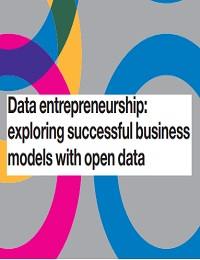 Data entrepreneurship: exploring successful business models with open data