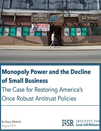 Monopoly Power and the Decline of Small Business