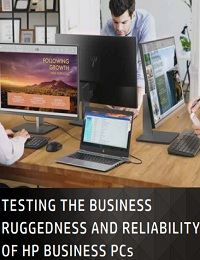 Testing the business ruggedness and reliability of hp business pcs
