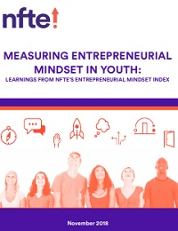 NFTE Whitepaper Measuring Entrepreneurial Mindset in Youth November 2018