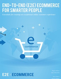 End-to-end (e2e) ecommerce for smarter people